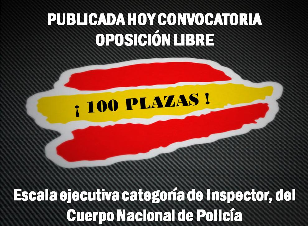 Convocatoria oposición libre aspirantes a ingreso en la Escala Ejecutiva, categoría de Inspector, del Cuerpo Nacional de policía., ACOPOL