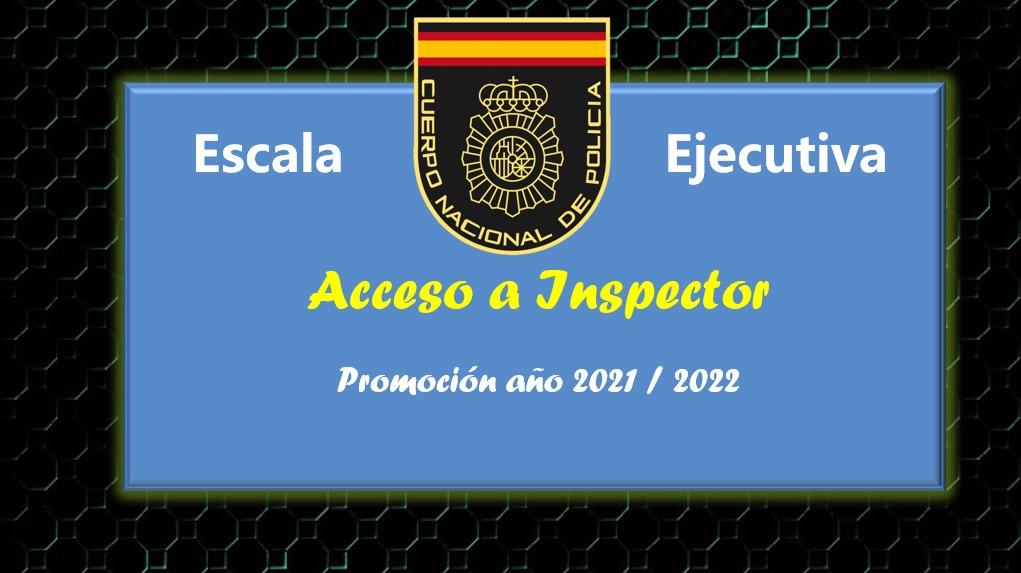 Curso preparación al Cuerpo de Policía Nacional Escala Ejecutiva DIARIO promoción 2021, ACOPOL