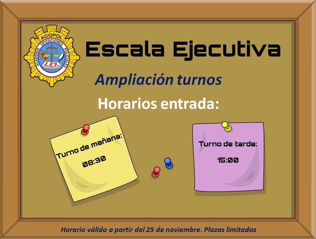 Ampliación turnos Escala Ejecutiva, ACOPOL