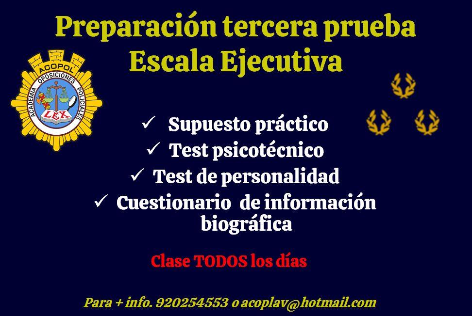 Preparación tercera prueba escala ejecutiva, ACOPOL